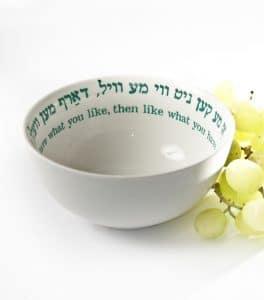 Bowl by Barbara Shaw- Yiddish Wisdom