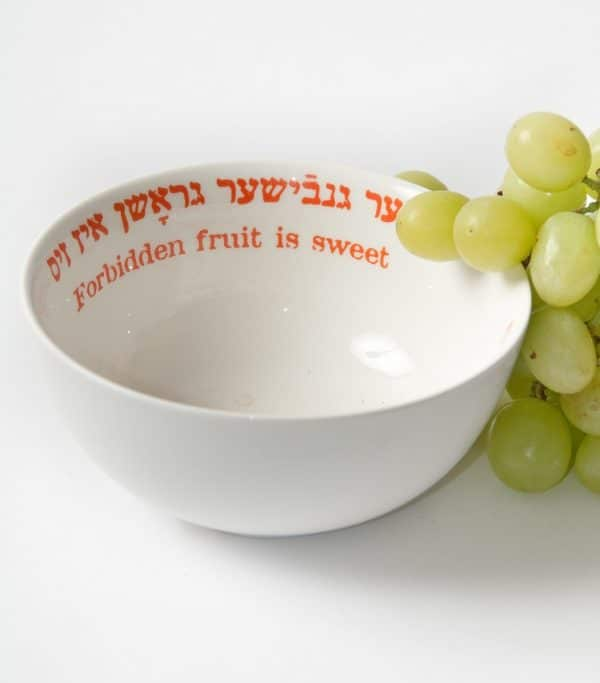 "Yiddish Wisdom Bowl - ""Forbidden Fruit"""
