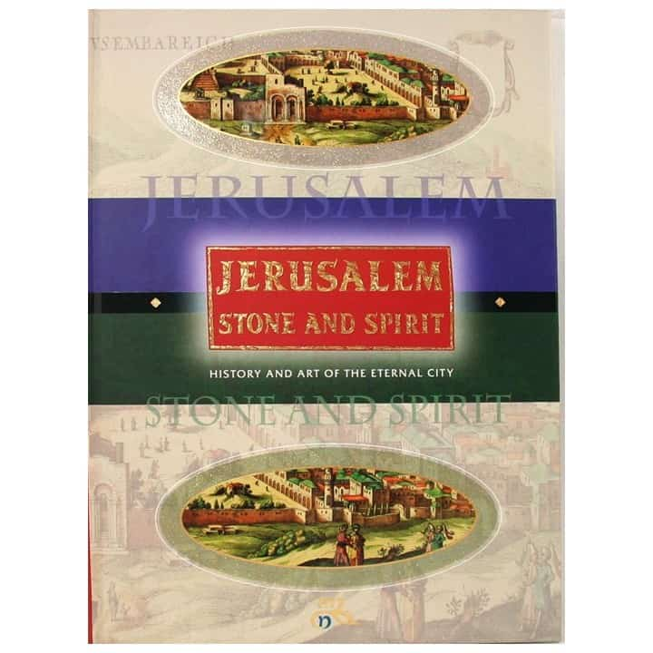 Jerusalem -Stone and Spirit (Hardcover)